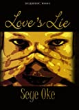Love's Lie by Seye Oke