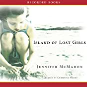 Island of Lost Girls | [Jennifer McMahon]