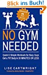 No Gym Needed - Quick & Simple Workou...