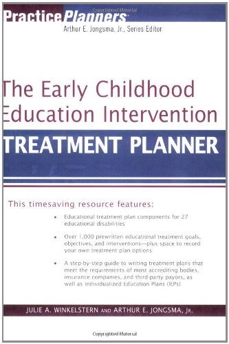 The Early Childhood Education Intervention Treatment Planner [Jongsma Jr., Arthur E. - Winkelstern, Julie A.] (Tapa Blanda)
