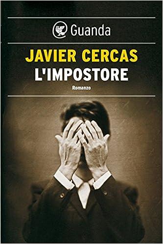 Javier Cercas, L'impostore
