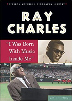 a biography of ray charles a famous american musician Ray charles was one of america's greatest singers and a musician who  ritz,  who collaborated on his 1978 autobiography, brother ray.