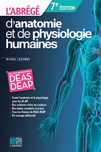 L'abrégé d'anatomie et de physiologie humaines