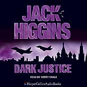 Dark Justice: Sean Dillon, Book 12 | Jack Higgins