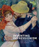 img - for Inventing Impressionism: Paul Durand-Ruel and the Modern Art Market book / textbook / text book