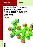 img - for Grundlagen Der Organischen Chemie (de Gruyter Studium) (German Edition) book / textbook / text book
