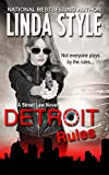 DETROIT RULES (STREET LAW Book 1)