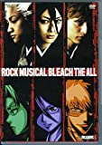 ROCK MUSICAL BLEACH-�֥꡼��- THE ALL