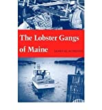 img - for [(The Lobster Gangs of Maine )] [Author: James M. Acheson] [Oct-1988] book / textbook / text book