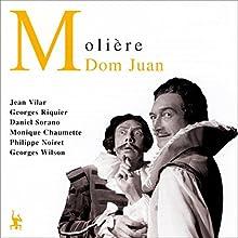 Dom Juan Performance Auteur(s) :  Molière Narrateur(s) : Jean Vilar, Georges Riquier, Daniel Sorano, Monique Chaumette, Philippe Noiret, Georges Wilson