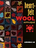 img - for Heart-Felt Wool Applique book / textbook / text book