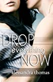 Drop Everything Now (Picturing Perfect Book 3)