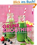 Gr�ne Smoothies: Der Powerdrink aus s...