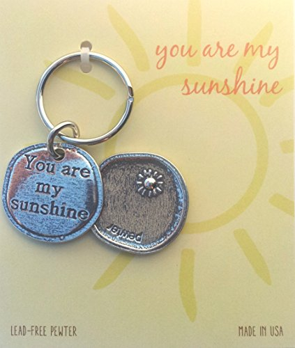 Crosby & Taylor You Are My Sunshine Pewter Sentiment Key Chain