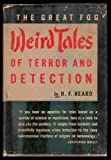 The Great Fog Weird Tales of Terror and Detection