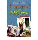 Jenny Grainer Portugal and the Algarve Now and Then by Grainer, Jenny ( AUTHOR ) Aug-07-2010 Paperback