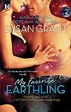 My Favorite Earthling (0373771924) by Grant, Susan