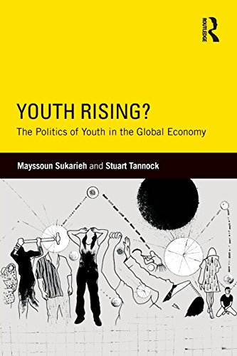 Youth Rising?: The Politics of Youth in the Global Economy (Critical Youth Studies) by Mayssoun Sukarieh (17-Sep-2014) Paperback