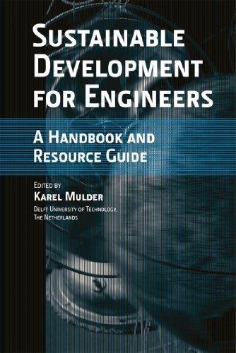 Sustainable Development for Engineers: A Handbook and Resource Guide