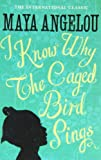 Dr Maya Angelou I Know Why The Caged Bird Sings