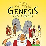 In My Own Words: Genesis and Exodus | Barbara-Ann Wheeler