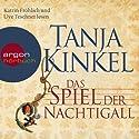 Das Spiel der Nachtigall Audiobook by Tanja Kinkel Narrated by Katrin Fröhlich, Uve Teschner