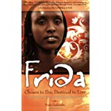 Frida: Chosen to Die, Destined to Liveby Frida Gashumba