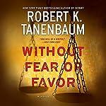 Without Fear or Favor: A Novel | Robert K. Tanenbaum