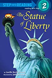 The Statue of Liberty (Step Into Reading - Level 2 - Library)