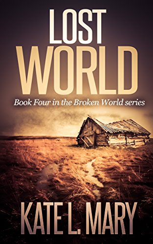 Book: Lost World (Broken World Book 4) by Kate L. Mary