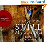Still Missing (H�rbestseller): Kein E...