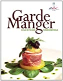 img - for Garde Manger: Cold Kitchen Fundamentals book / textbook / text book