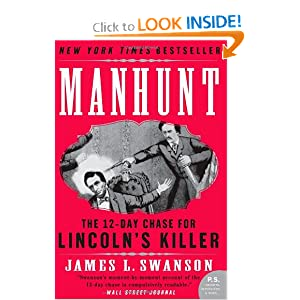Manhunt: The 12-Day Chase for Lincoln's Killer (P.S.) book downloads