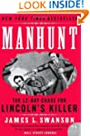 Manhunt: The 12-Day Chase for Lincoln...