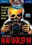 Mausoleum (Beyond Terror) [DVD]