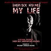 Sherlock Holmes: My Life | [Lawrence Spencer]