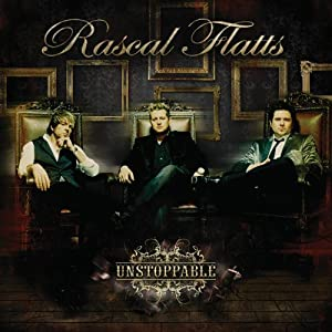 Amazon.com: Unstoppable: Rascal Flatts: Music