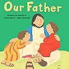 Our Father: My Very First Board Book Hörbuch von Lois Rock Gesprochen von: Abby Guinness