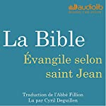 La Bible : Évangile selon saint Jean |  auteur inconnu