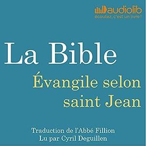 La Bible : Évangile selon saint Jean | Livre audio