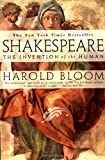 Shakespeare: The Invention of the Human (157322751X) by Bloom, Harold