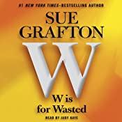 W Is for Wasted: A Kinsey Millhone Mystery | [Sue Grafton]
