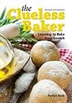 The Clueless Baker: Learning to Bake...
