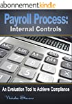Payroll Process: Internal Controls: A...