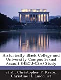 img - for Historically Black College and University Campus Sexual Assault (HBCU-CSA) Study book / textbook / text book