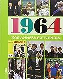 echange, troc Pascaline Balland, Corinne Renou-Nativel - Nos années souvenirs 1964