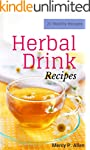 Herbal Drink - 25 Healthy Recipes Her...