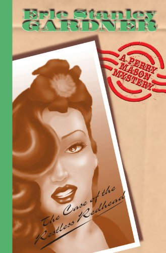 Case Of The Restless Redhead: A Perry Mason Mystery