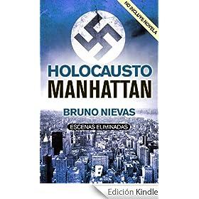 Holocausto Manhattan escenas eliminadas (no incluye novela)