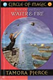 Circle of Magic - books one and Two: Water & Fire (0760742502) by Tamora Pierce